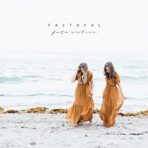 "Front cover artwork of the Foto Sisters extended play, ""Faithful""."